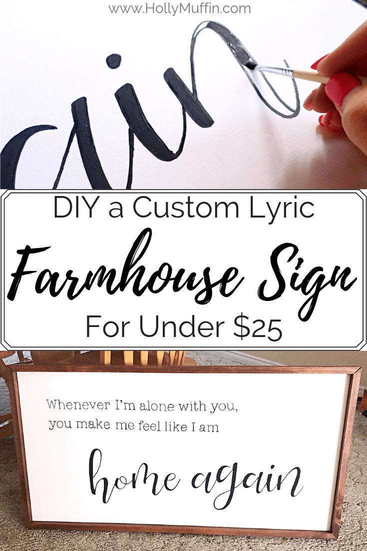 DIY a Custom Farmhouse Lyric Sign for under $25 #farmhousestyle #DIYhomedecor