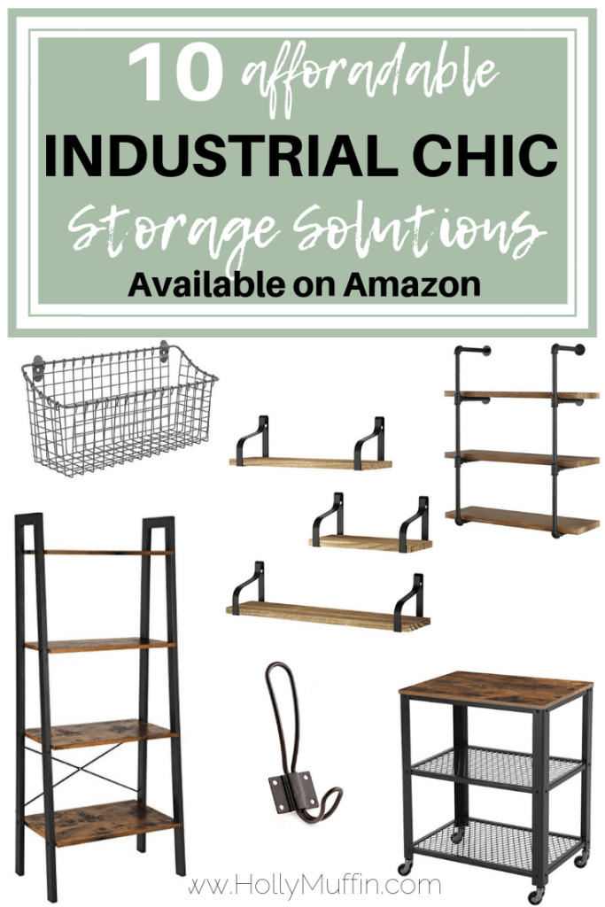 10 affordable industrial chic storage solutions available on Amazon!