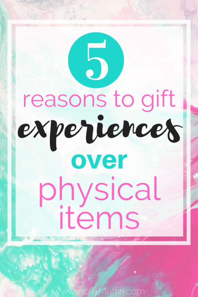 5 reasons to gift experiences over physical items