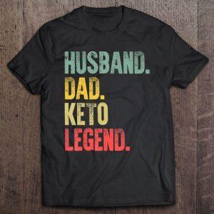 Husband dad keto legend vintage version shirt