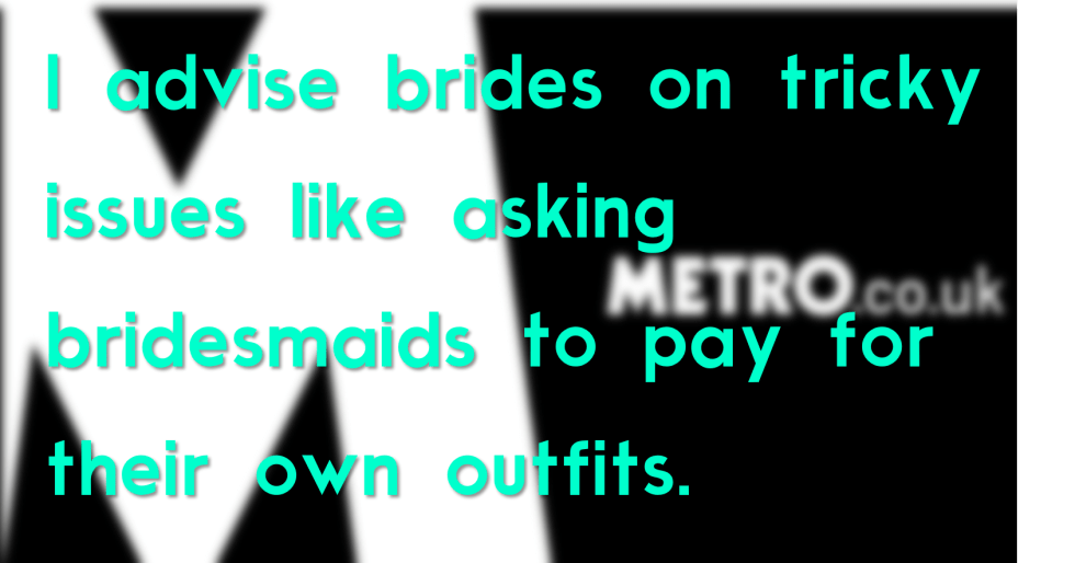 Holly Winter Couture on wedding dilemmas in The Metro newsdpaper