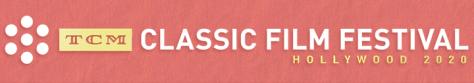 TCM Classic Film Festival 2020