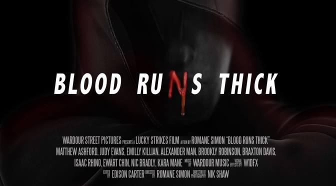 World Premiere of 'Blood Runs Thick'
