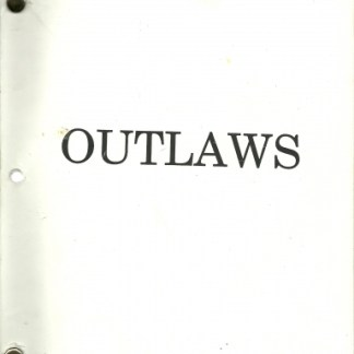 OUTLAWS: 1992 Original Shooting Script