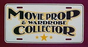 MOVIE PROP & WARDROBE COLLECTOR LICENSE PLATE