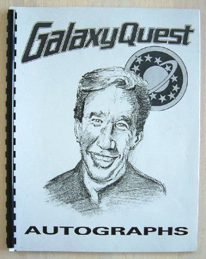 GALAXY QUEST: Prop Autograph Book
