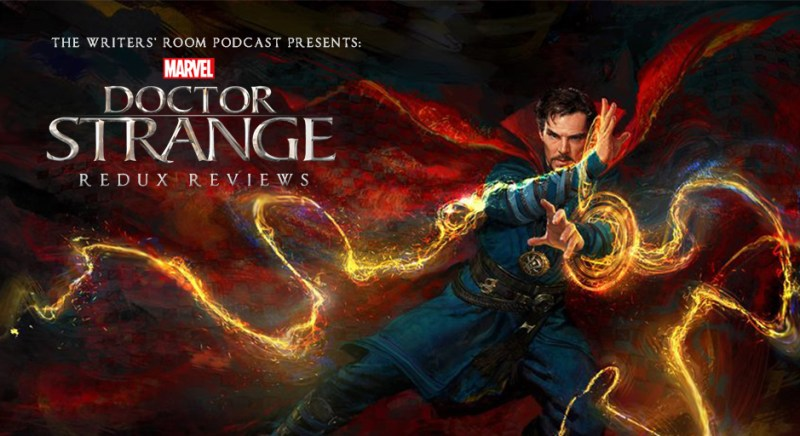 The Writers Room Podcast Doctor Strange Review