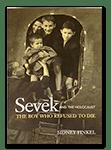 Sevek: The Boy Who Refused to Die (Paperback book)