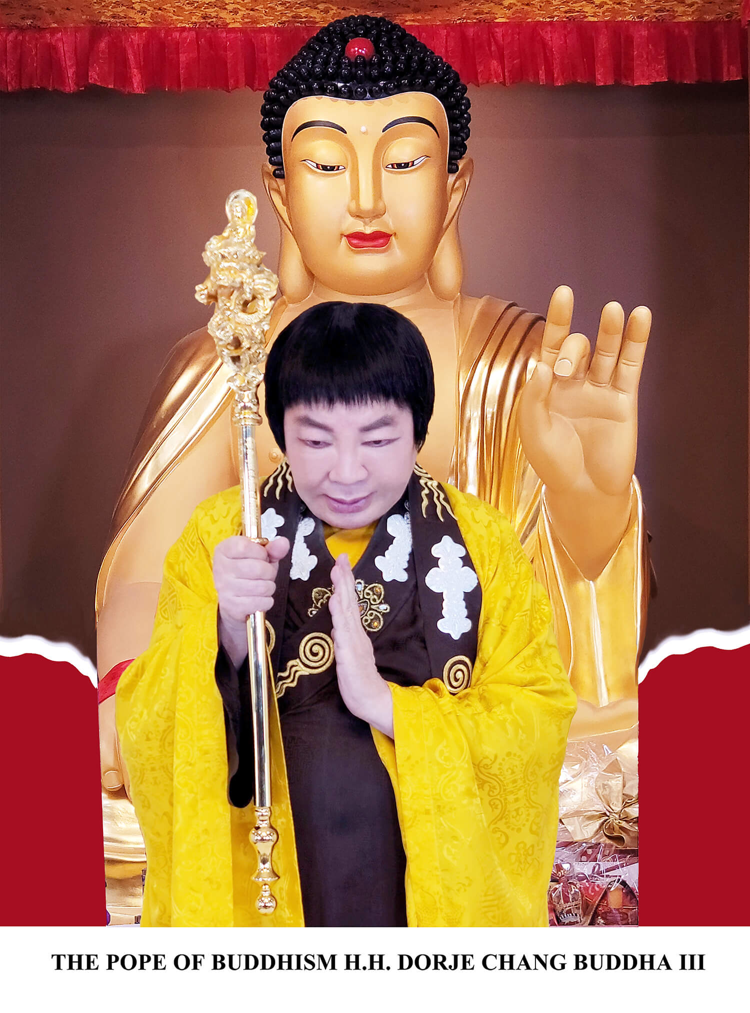 世界佛教教皇 南無第三世多杰羌佛 祂表示祂只是一個慚愧的修行者