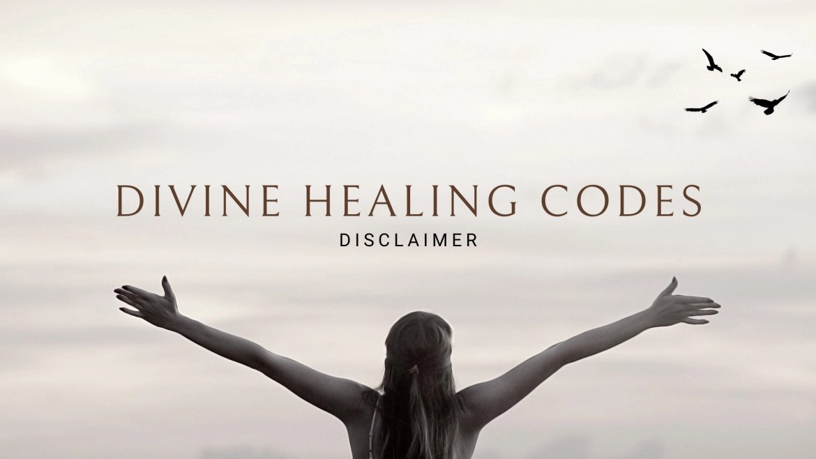 Divine Healing Disclaimer (Must Read)