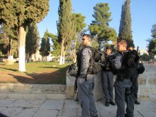 This has been a reality for us especially in Jerusalem: a heavily armed police presence.