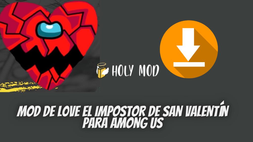 Mod de L0VE el impostor de San Valentín para Among Us