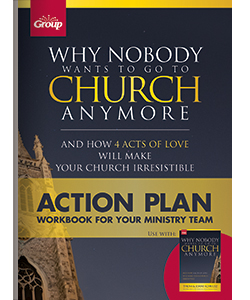 Why Nobody Wants to go to Church Anymore Action Plan