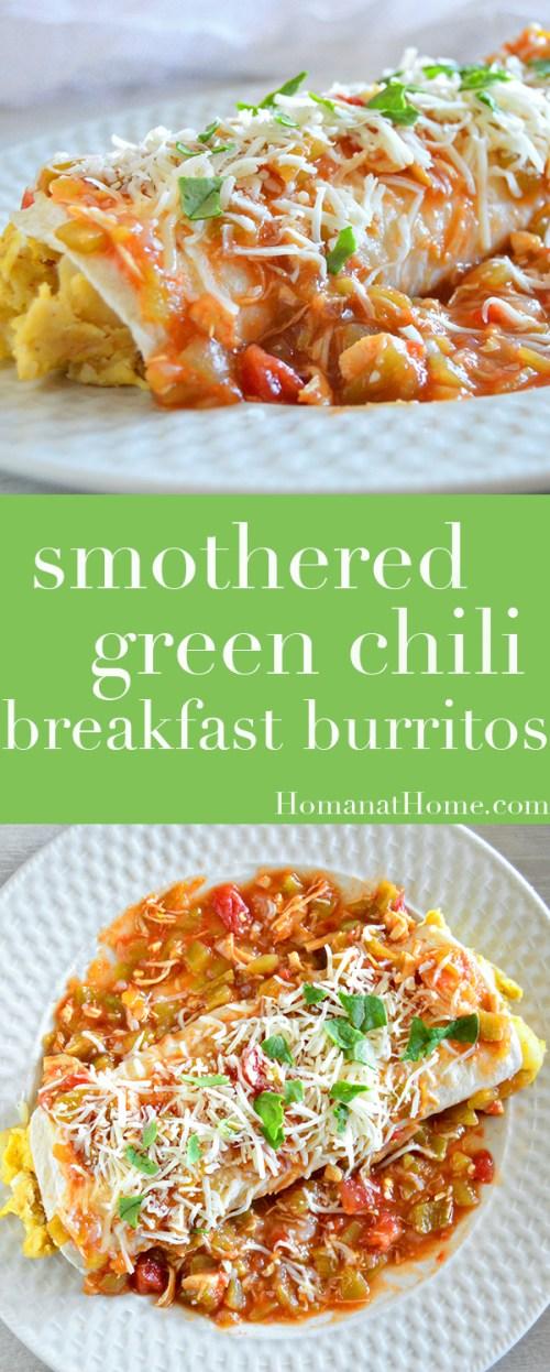 Smothered Green Chili Breakfast Burritos   Homan at Home