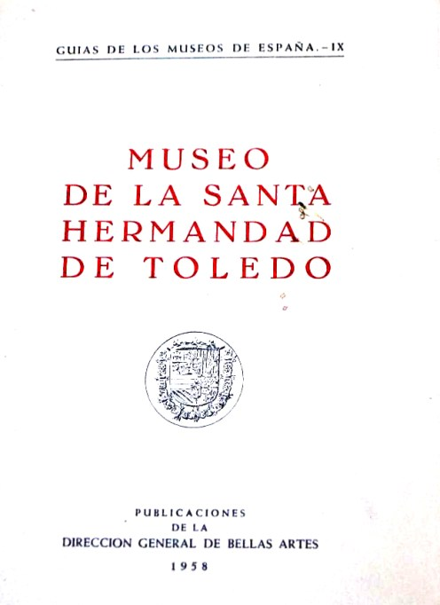 Portada libro Museo de la Santa Hermandad de Toledo 1958