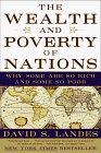 Libro: The Wealth and Poverty of Nations: Why Some Are So Rich and Some So Poor