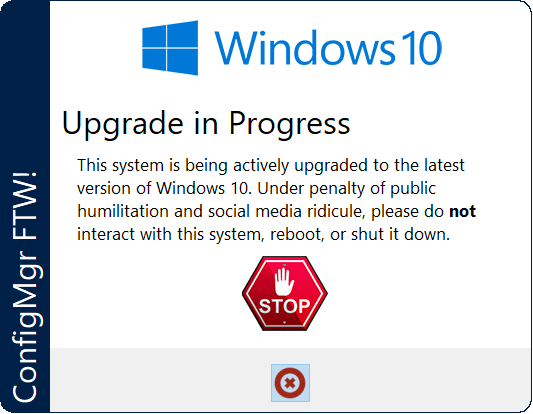 Windows 10 Upgrade in Progress Warning using UI++