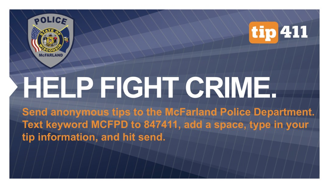 McFarland Police Department Send Anonymous Tips