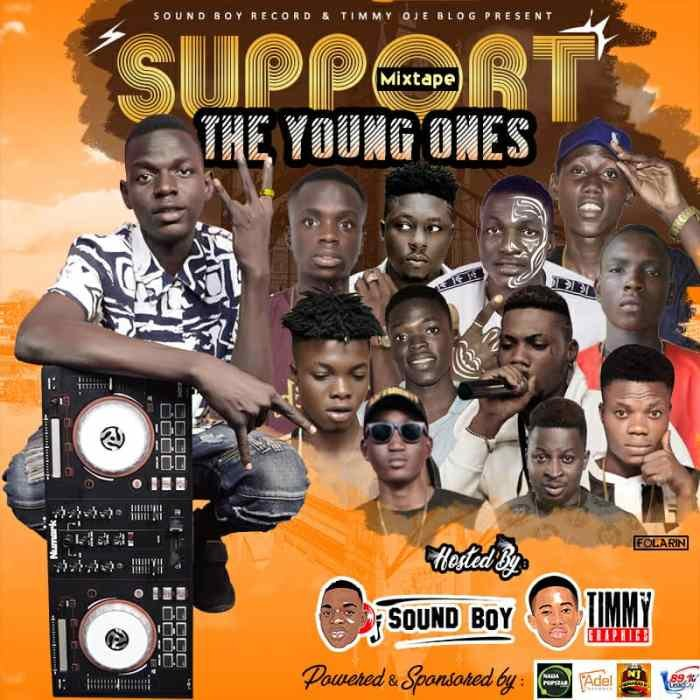 MiXTAPE: DJ SOUND BOY – SUPPORT THE YOUNG ONES