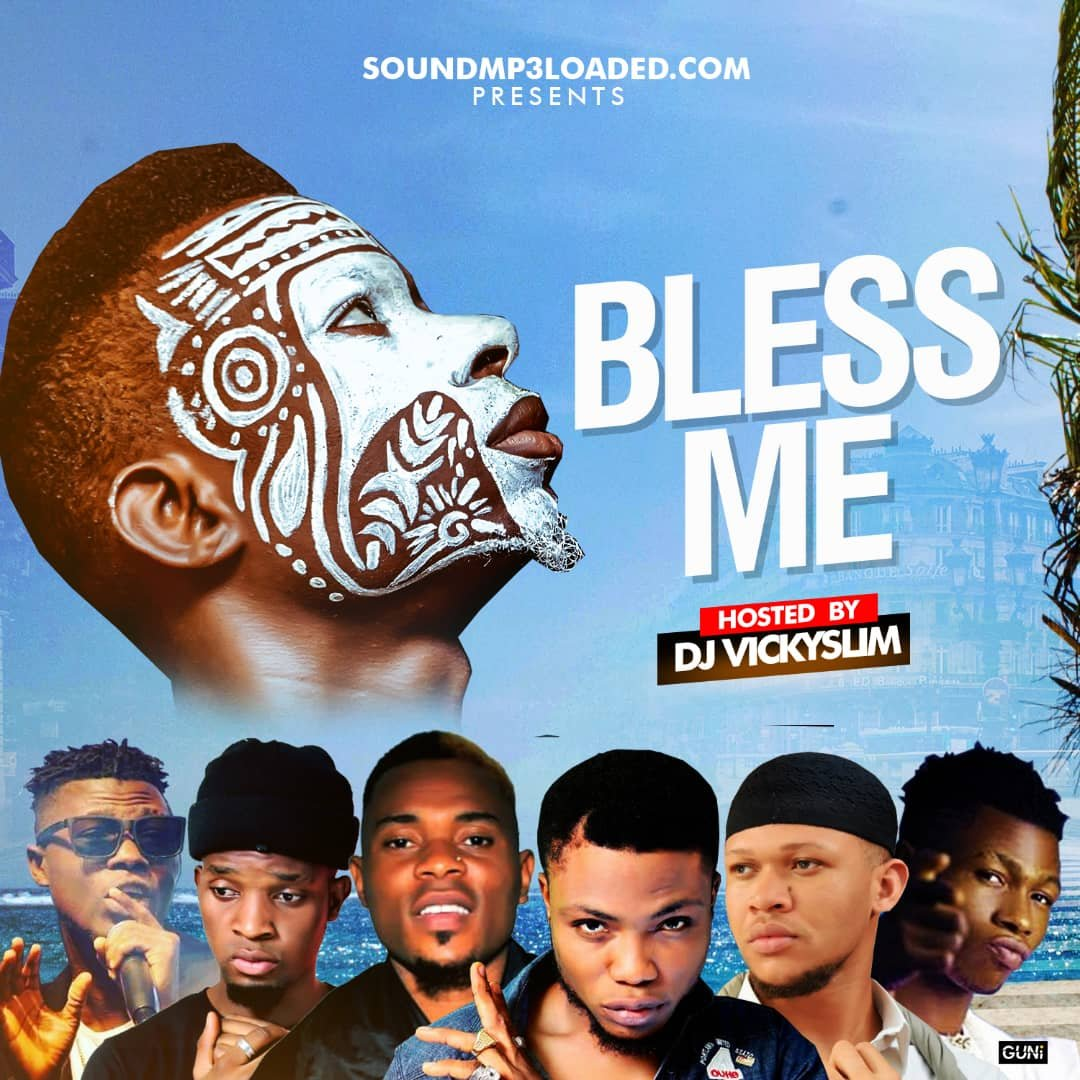 MIXTAPE: DJ Vickyslim – bless me mix