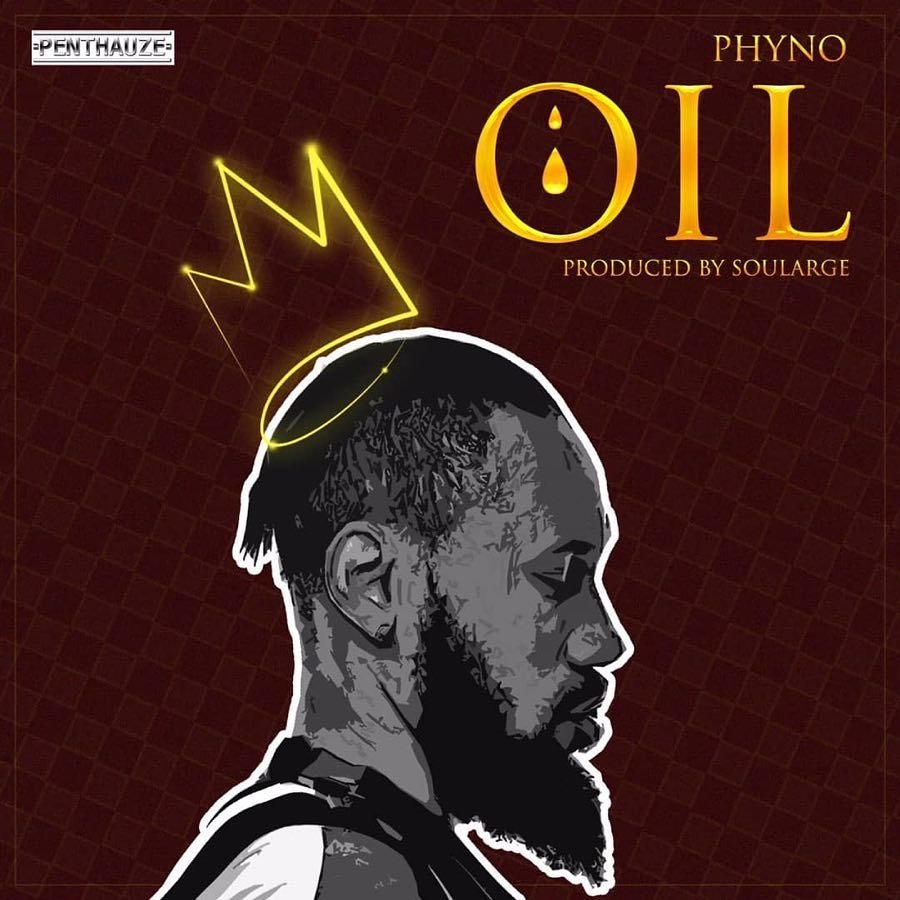 "MP3: Phyno – ""Oil"""
