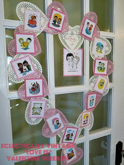 """""""Love Is"""" Valentine Wreath"""