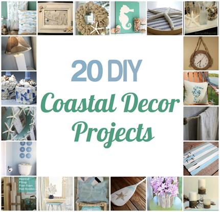 20 diy coastal decor projects home and garden