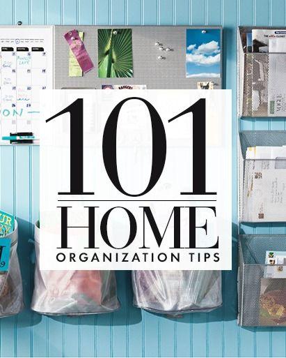 101 Home Organization Tips