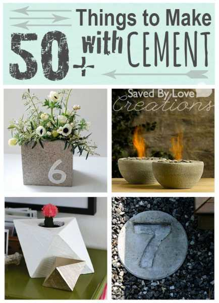 50+ Things to Make With Cement
