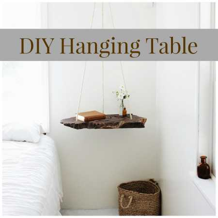 How To Make Your Own Hanging Table