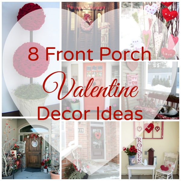Valentine Home Decorations: 8 Front Porch Valentine Decor Ideas