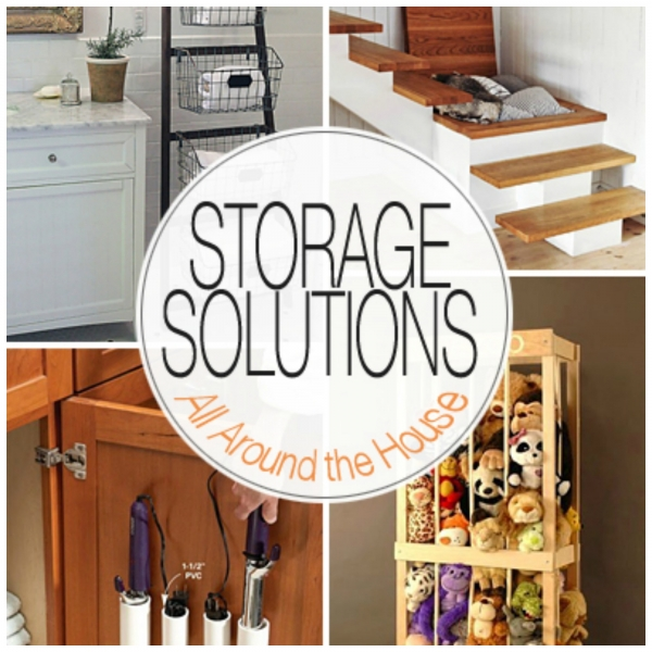 Storage Solutions for All Around the House