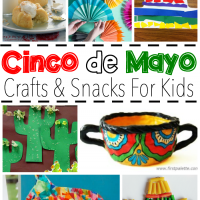 Kid-Friendly Cinco de Mayo Crafts and Snacks