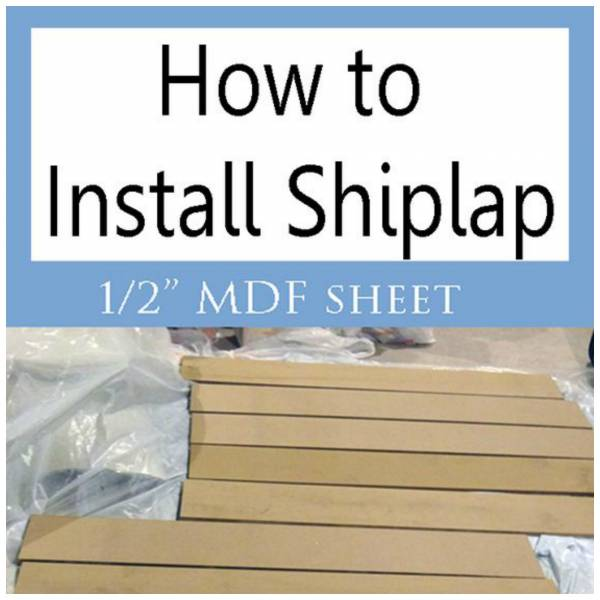 How To Install Shiplap From 1 2 Mdf Sheet Home And Garden