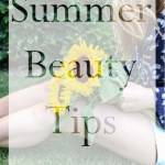 Summer Beauty Tips