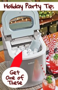 Holida Party Tip - GET A PORTABLE ICE MAKER! Seriously, a little countertop ice maker machine is SO handy - you'll never run out of ice!