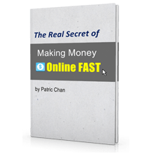 The Real Secret of Making Money Online Fast