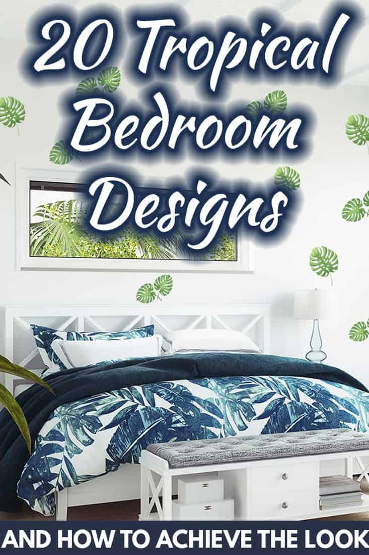 20 tropical bedroom ideas and how to