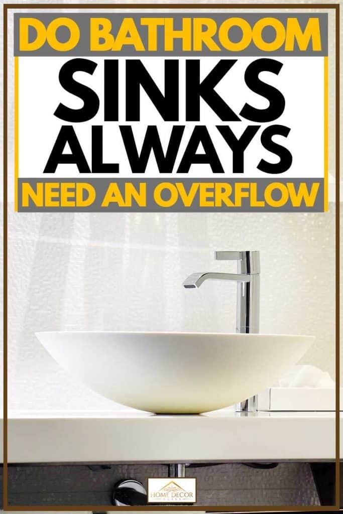do bathroom sinks always need an