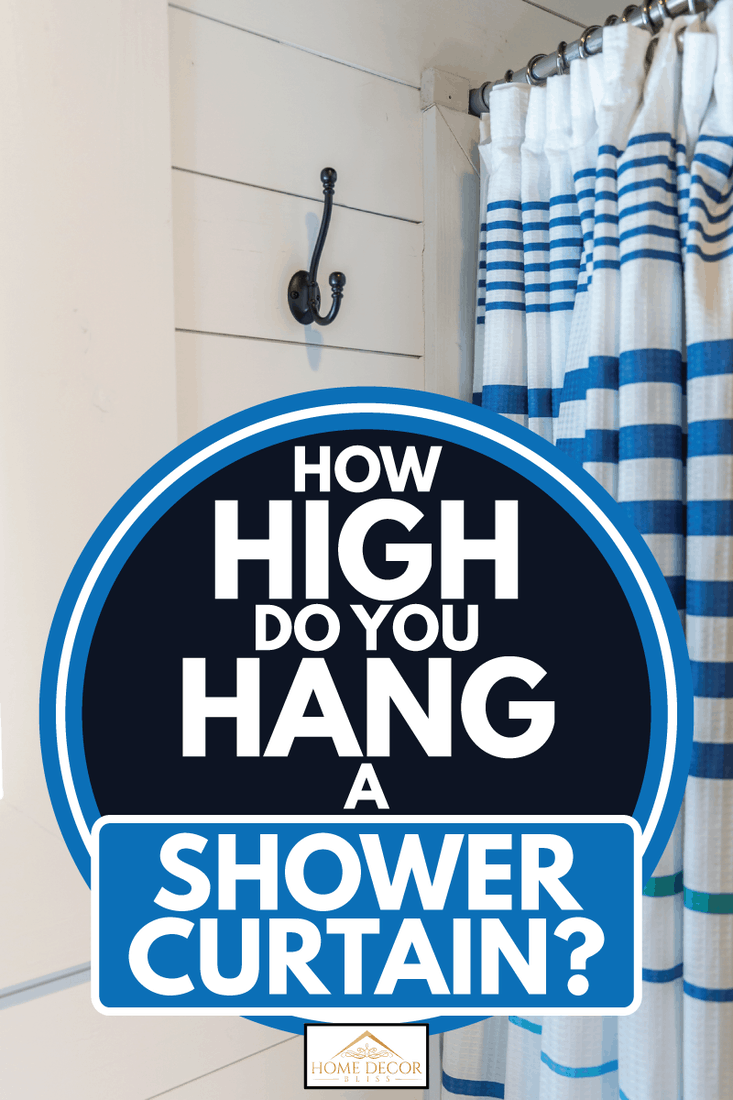 how high do you hang a shower curtain