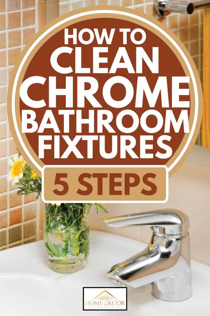 how to clean chrome bathroom fixtures