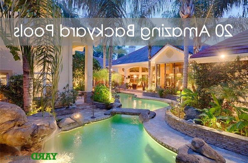 20 Amazing Backyard Pool Designs Yardmasterz