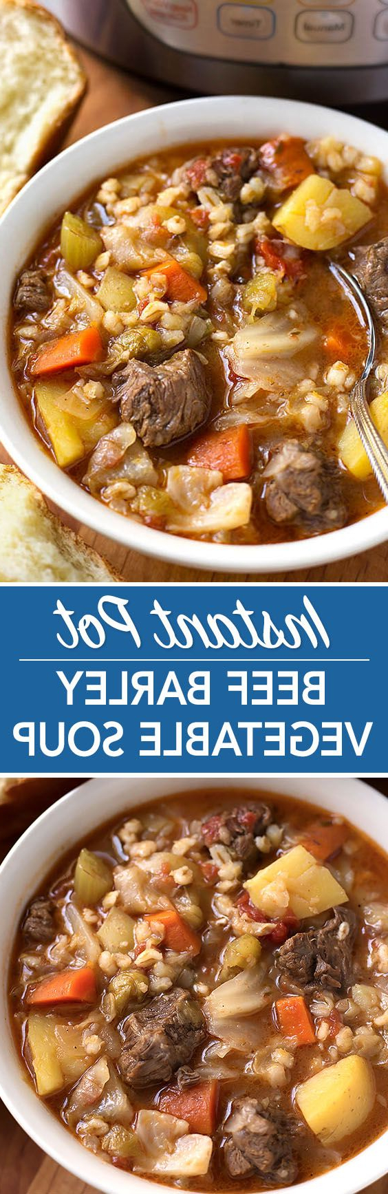 Instant Pot Beef Barley Vegetable Soup Is Nanas Recipe