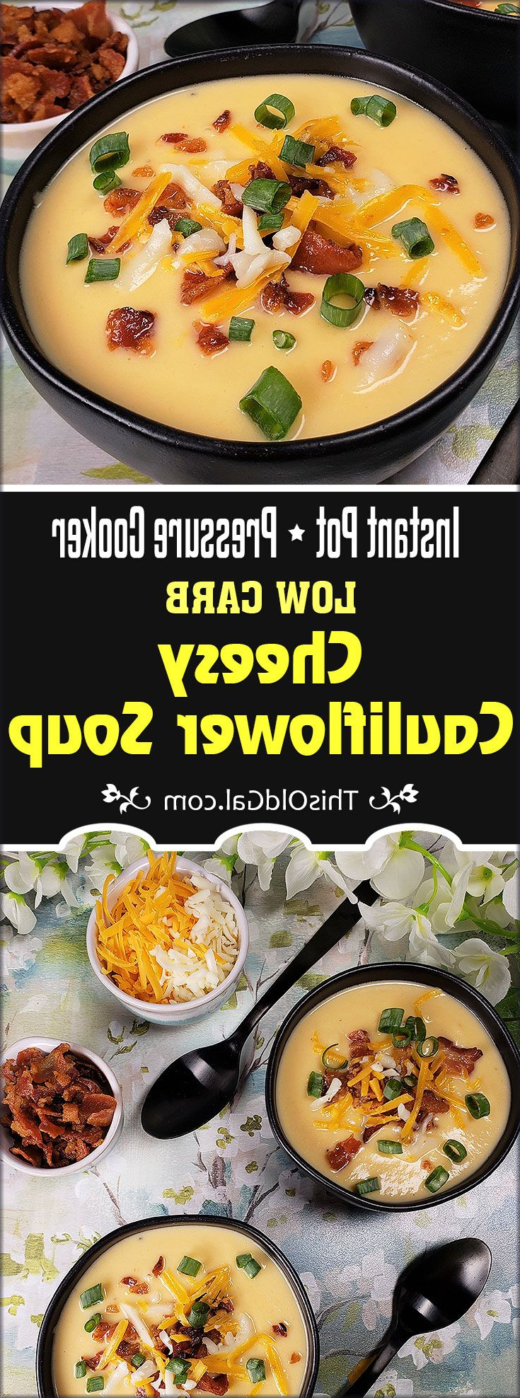 Pressure Cooker Keto Cheese Cauliflower Soup Image Low