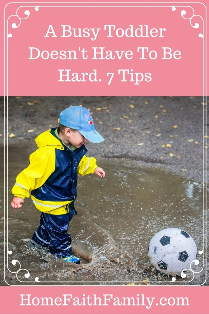 Having a busy toddler doesn't have to be hard. Children come with their own personalities and temperaments. For the toddlers who seem to have been born with countless amounts of energy, these 7 tips will help you not only survive but thrive with your busy toddler. Click to read.