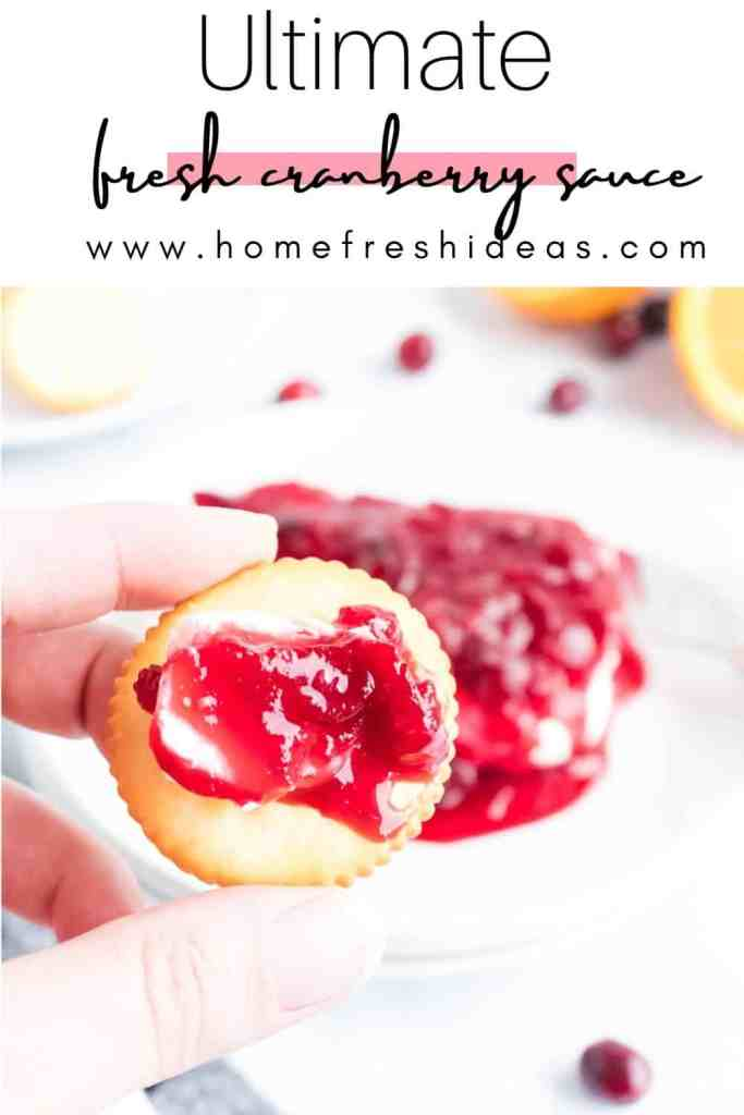 How To Make The Ultimate Fresh Cranberry Sauce Recipe - Learn How To Make The Ultimate Fresh Cranberry Sauce and your holiday table will be complete. It's made with lots of yummy flavors that blend beautifully. #cranberry #holidayfood #thanksgiving #easy #homemade #homefreshideas