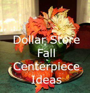 dollar store fall centerpiece ideas