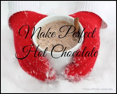 make perfect hot chocolate