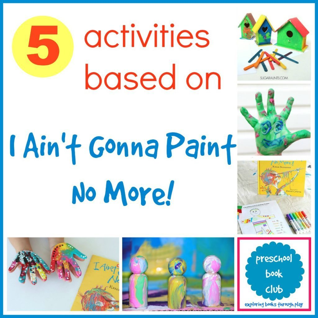 I Ain T Gonna Paint No More Activities