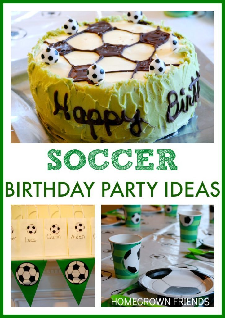 Soccer Themed Birthday Party Homegrown Friends